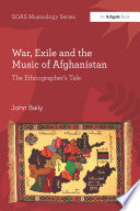 War  Exile and the Music of Afghanistan Book