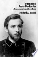Pirandello Proto-modernist