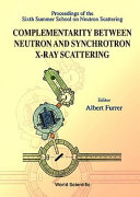 Complementarity Between Neutron and Synchrotron X ray Scattering