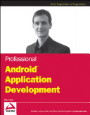 Professional AndroidTM Application Development