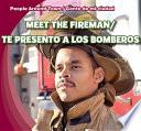 Meet the Fireman / Te presento a los bomberos