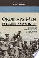 Ordinary Men  Extraordinary Service Book PDF
