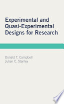 Experimental and Quasi Experimental Designs for Research Book