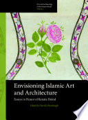 Envisioning Islamic Art and Architecture