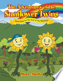 The Adventures of the Sunflower Twins
