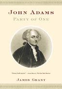 John Adams: Party of One