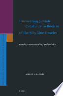 Uncovering Jewish Creativity In Book Iii Of The Sibylline Oracles