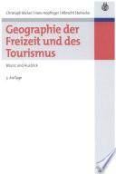 Geographie der Freizeit und des Tourismus: Bilanz und Ausblick