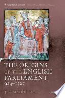 The Origins Of The English Parliament 924 1327