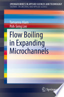 Flow Boiling in Expanding Microchannels Book