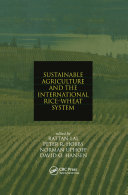 Sustainable Agriculture and the International Rice Wheat System