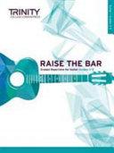 Raise the Bar Guitar  Grades 3 5 Book