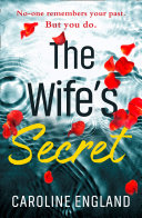 The Wife's Secret: A dark psychological thriller with a stunning twist