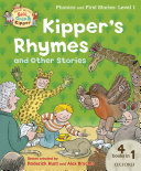 Read with Biff, Chip and Kipper Phonics & First Stories: Level 1: Kipper's Rhymes and Other Stories