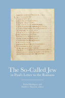 The So Called Jew In Paul S Letter To The Romans