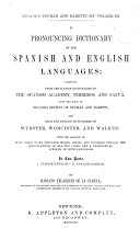 A Pronouncing Dictionary of the Spanish and English Languages     Upon the Basis of Seoane s Edition of Neuman and Baretti