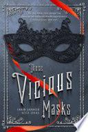 These Vicious Masks image