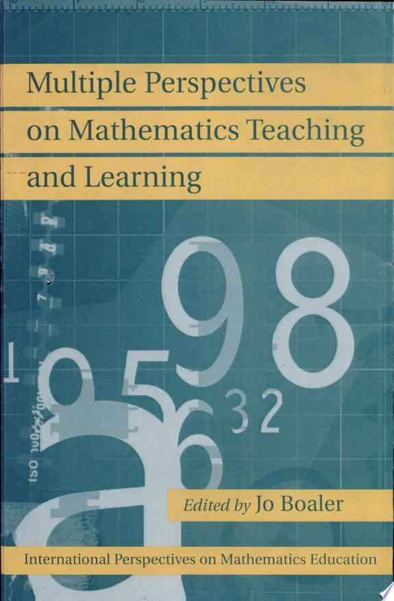 Multiple Perspectives on Mathematics Teaching and Learning