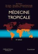Médecine tropicale - 6e édition