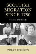 Scottish Migration Since 1750