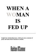 When a Woman Is Fedup
