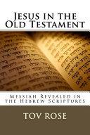 Jesus In The Old Testament