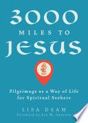 3000 Miles to Jesus Book