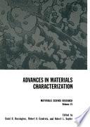 Advances in Materials Characterization