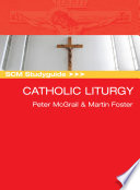 Scm Studyguide Catholic Liturgy