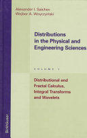 Distributions in the Physical and Engineering Sciences