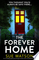 The Forever Home