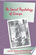 The Social Psychology of Groups