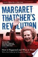 Margaret Thatcher's Revolution Revised Edition
