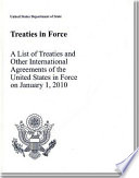 Treaties In Force 2010 A List Of Treaties And Other International Agreements Of The United States In Force On January 1 2010 A List Of Treaties And
