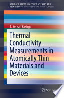 Thermal Conductivity Measurements in Atomically Thin Materials and Devices