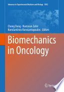 Biomechanics in Oncology