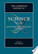 The Cambridge History Of Science Volume 4 Eighteenth Century Science