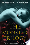 The Monster Trilogy The Complete Series