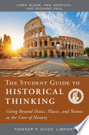 The Student Guide to Historical Thinking Book