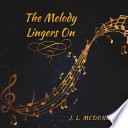 The Melody Lingers On Book