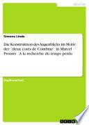 Die Konstruktion Des Augenblicks Im Motiv Der Deux Cot S de Combray in Marcel