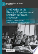 Lived Nation as the History of Experiences and Emotions in Finland  1800   2000