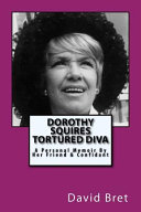 Dorothy Squires  Tortured Diva