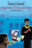 A Journey to a Successful Career/Education