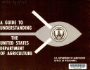 A Guide to Understanding the United States Department of Agriculture