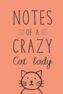 Notes of a Crazy Cat Lady