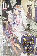 Sleepy Princess in the Demon Castle  Vol  11