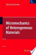Micromechanics of Heterogeneous Materials Book