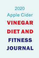 2020 Apple Cider Vinegar Diet and Fitness Journal