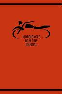 Motorcycle Road Trip Journal
